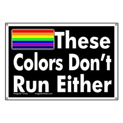 These Colors Don't Run Either Banner