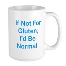 If Not For Gluten Mug