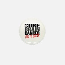 Cure Brain Cancer -- For my Sister Mini Button (10