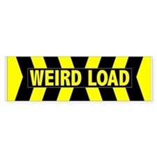 Weird Load Bumper Bumper Sticker