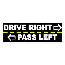 Drive Right Pass Left Bumper Sticker (10 pk)