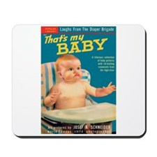 """Mousepad - """"That's My Baby"""""""