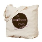A Mother's Love - Uncondition Tote Bag