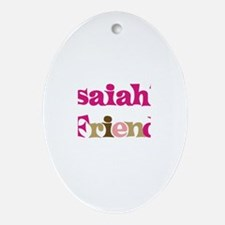 Isaiah's Friend Oval Ornament