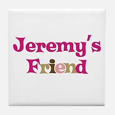 Jeremy's Friend Tile Coaster