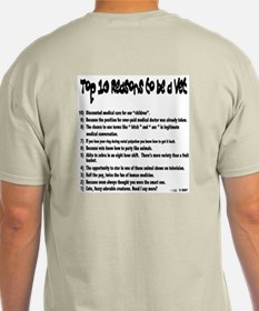 All New Reasons to be a Vet. T-Shirt