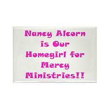 Nancy's Our Homegirl!! Rectangle Magnet