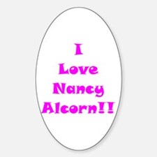 I Love Nancy Alcorn Oval Decal
