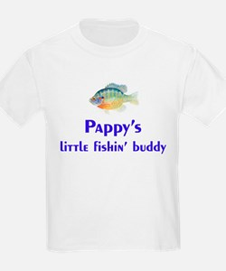 pappy's fishin buddy T-Shirt