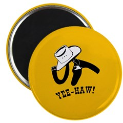 Ride em Cowboy Yee Haw Magnet
