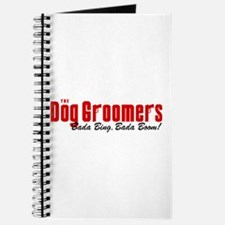 The Dog Groomers Bada Bing Journal