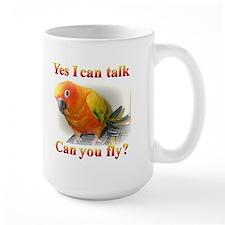 Yes I can talk, can you fly? Sun Conure Mug