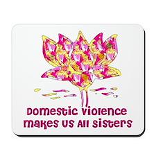 Domestic Violence Sisters Mousepad