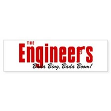 The Engineers Bada Bing Bumper Bumper Sticker