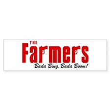The Farmers Bada Bing Bumper Car Sticker