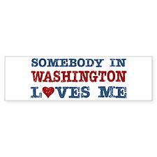Somebody in Washington Loves Me Bumper Bumper Sticker