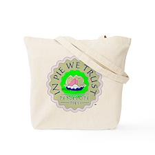 PENELOPE PIES - IN PIE WE TRUST Tote Bag