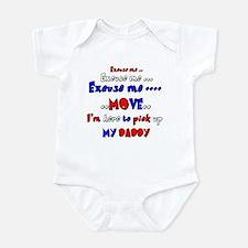 pick up daddy Infant Bodysuit