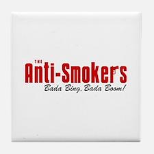 The Anti-Smokers Bada Bing Tile Coaster