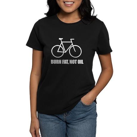 Burn fat, not oil cyclist Women's Dark T-Shirt
