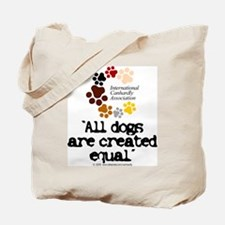 All dogs equal Tote Bag