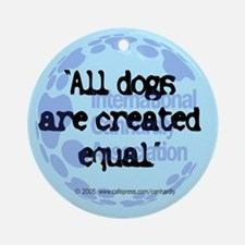 All dogs equal Keepsake (Round)
