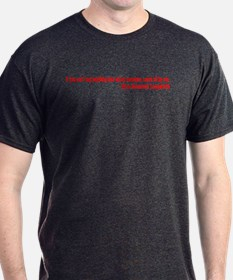 If You Can't Say Anything Nic T-Shirt