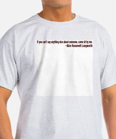 Can't Say Anything Nice 2 T-Shirt