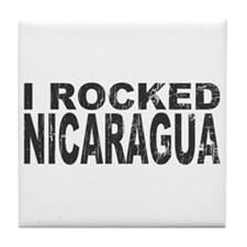 I Rocked Nicaragua Tile Coaster