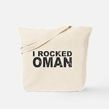 I Rocked Oman Tote Bag