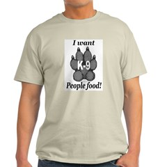 I want people food Ash Grey T-Shirt