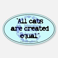All cats created equal Oval Decal