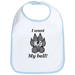 I want my ball! Bib