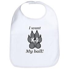 I want my ball! Bib