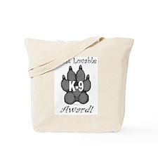 Most Lovable K9 Award Tote Bag