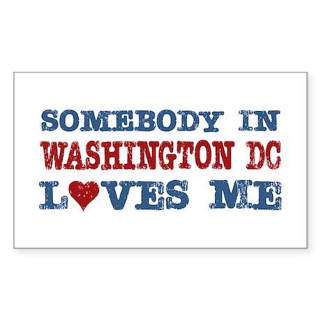 Somebody in Washington DC Loves Me Sticker (Rectan