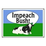 Cow: Impeach Bush! Banner