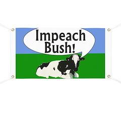Cow: Impeach Bush! Banner