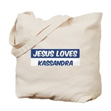 Jesus Loves Kassandra Tote Bag