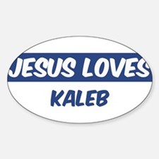 Jesus Loves Kaleb Oval Decal