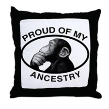 Proud of my Ancestry Chimp Throw Pillow