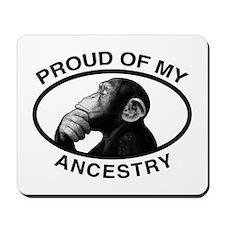 Proud of my Ancestry Chimp Mousepad