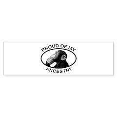 Proud of my Ancestry Chimp Bumper Bumper Sticker