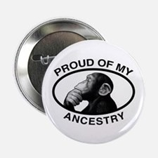 """Proud of my Ancestry Chimp 2.25"""" Button"""