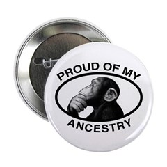 "Proud of my Ancestry Chimp 2.25"" Button (100"