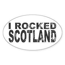 I Rocked Scotland Oval Decal