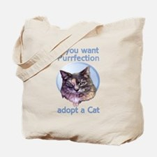 adopt Purrfection Tote Bag