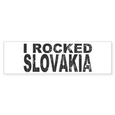 I Rocked Slovakia Bumper Car Sticker