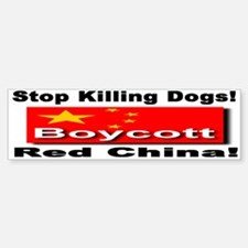 Stop Killing Dogs Boycott Red Bumper Bumper Bumper Sticker