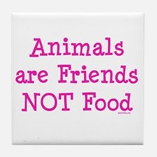 Animals are Friends Not Food Tile Coaster